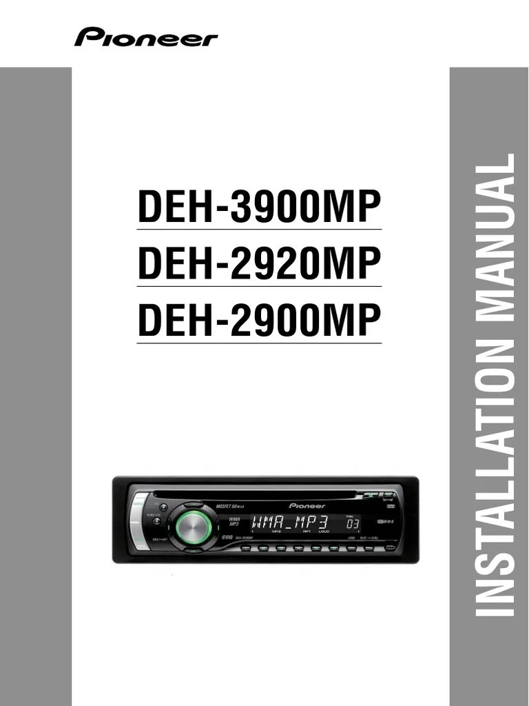 medium resolution of  pioneer deh 2920mp installation manual electrical connector on pioneer car stereo wiring diagram deh p3900mp