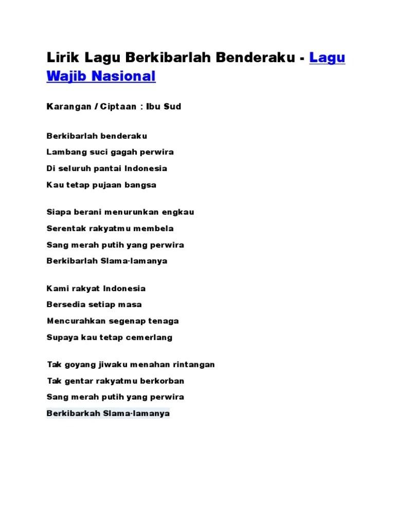 Lirik Lagu Berkibarlah Benderaku - Lagu Wajib Nasional