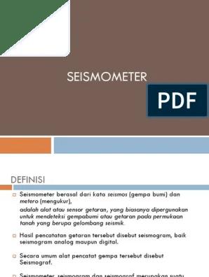 Alat Pencatat Getaran Gempa : pencatat, getaran, gempa, 227737732-Seismograf-pptx.pptx