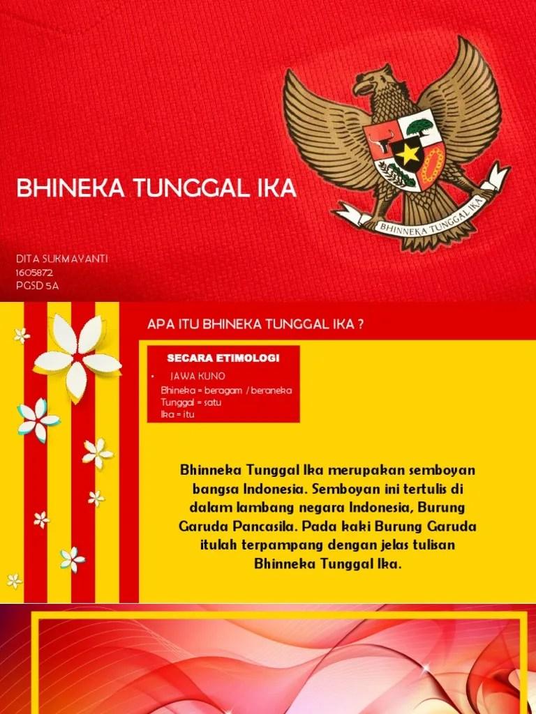 Bhinneka Tunggal Ika Merupakan Semboyan Bagi Bangsa Indonesia Semboyan Tersebut Mengandung Makna : bhinneka, tunggal, merupakan, semboyan, bangsa, indonesia, tersebut, mengandung, makna