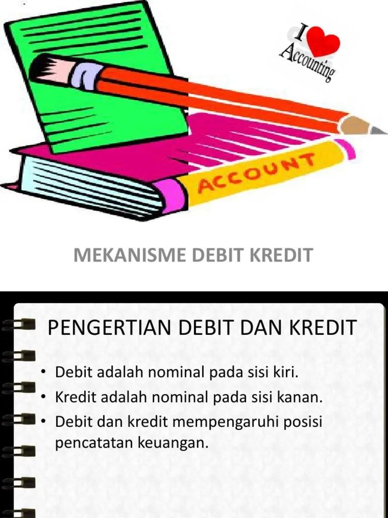 Pengertian Debit Adalah : pengertian, debit, adalah, Mekenisme, Debit, Kredit