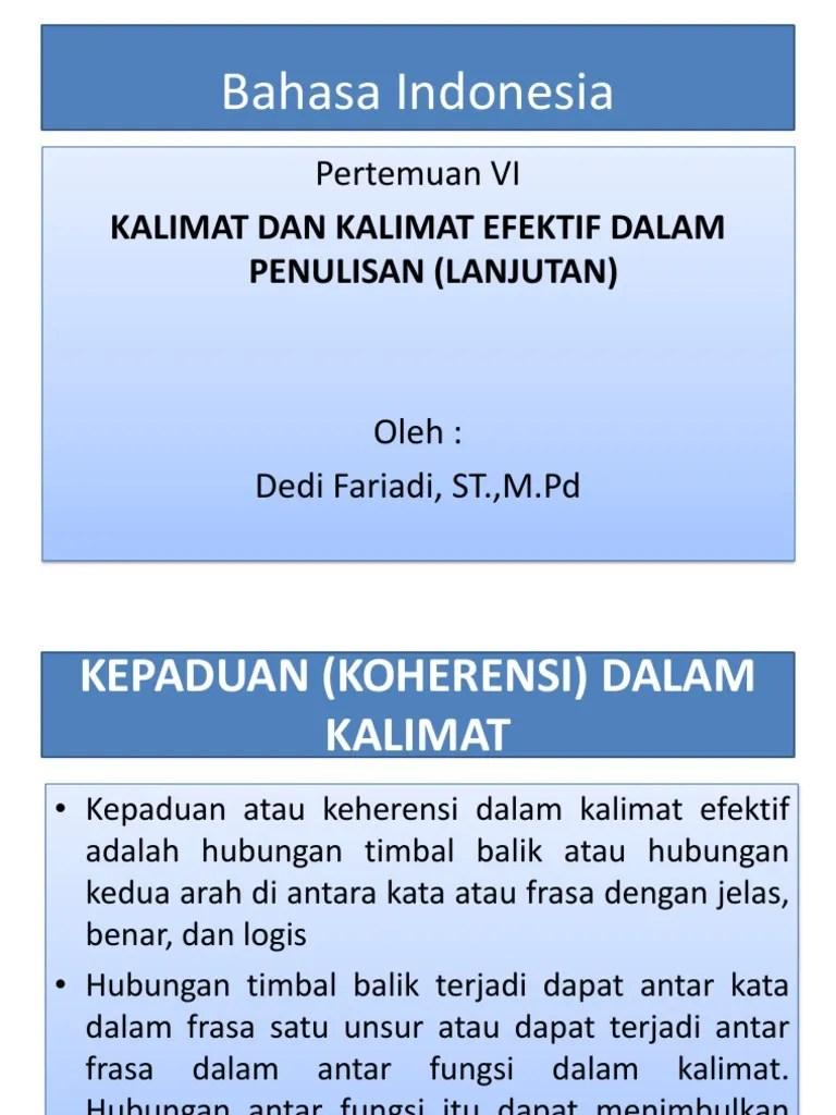Penulisan Kalimat Langsung Menyampaikan Gagasan Secara Jelas, Lugas Dan Logis Disebut ..... : penulisan, kalimat, langsung, menyampaikan, gagasan, secara, jelas,, lugas, logis, disebut, ....., Bahasa, Indonesia:, Pertemuan