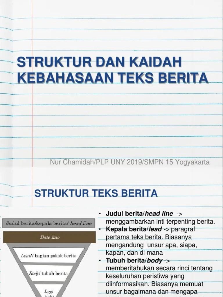 Struktur Teks Berita : struktur, berita, STRUKTUR, KAIDAH, KEBAHASAAN, BERITA.pptx
