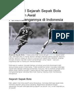 Sejarah Sepak Bola Indonesia Lengkap : sejarah, sepak, indonesia, lengkap, Mengenal, Sejarah, Sepak, Dunia, Perkembangannya, Indonesia