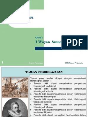 Ciri Ciri Historiografi Kolonial : historiografi, kolonial, Historiografi