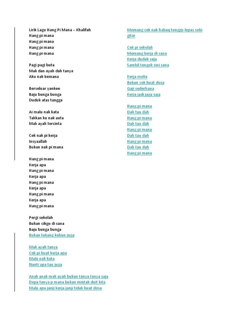 Lirik Lagu Khalifah Hang Pi Mana : lirik, khalifah, Lirik, Mana.docx