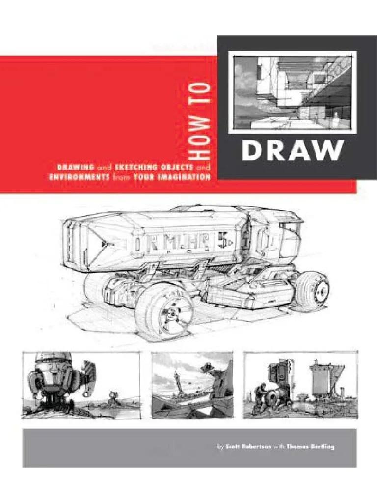 Scott Robertson How To Draw : scott, robertson, How-to-draw-scott-robertson-and-thomas-bertling.pdf