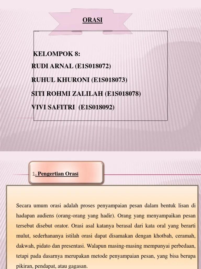 Berdakwah Dalam Bentuk Kata-kata Ceramah Atau Orasi Disebut : berdakwah, dalam, bentuk, kata-kata, ceramah, orasi, disebut, Orasi, Kel8.pptx
