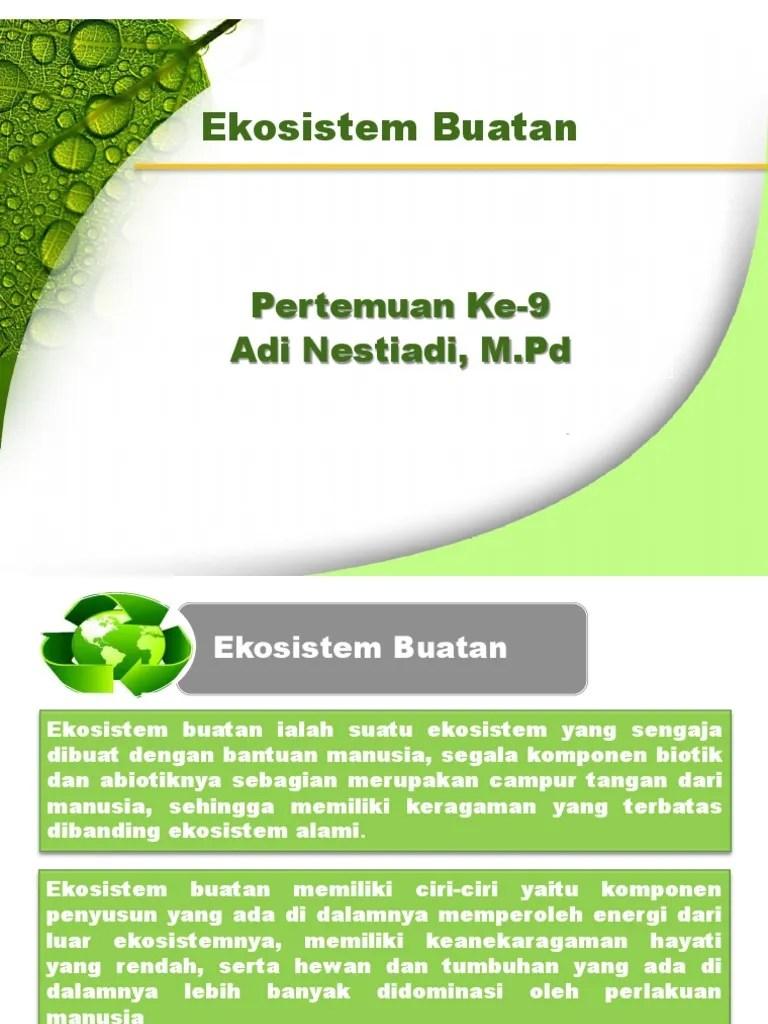 Ciri Ciri Ekosistem : ekosistem, 09.EKOSISTEM, BUATAN.pptx