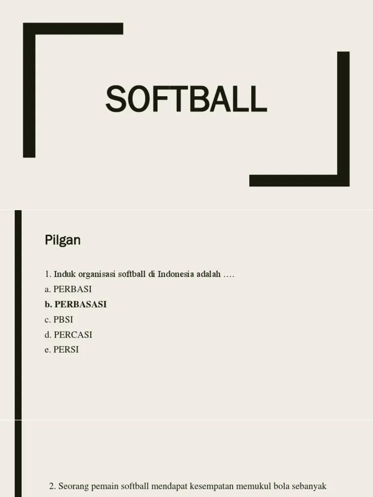 Organisasi Softball Indonesia : organisasi, softball, indonesia, PILGAN, SOFTBALL