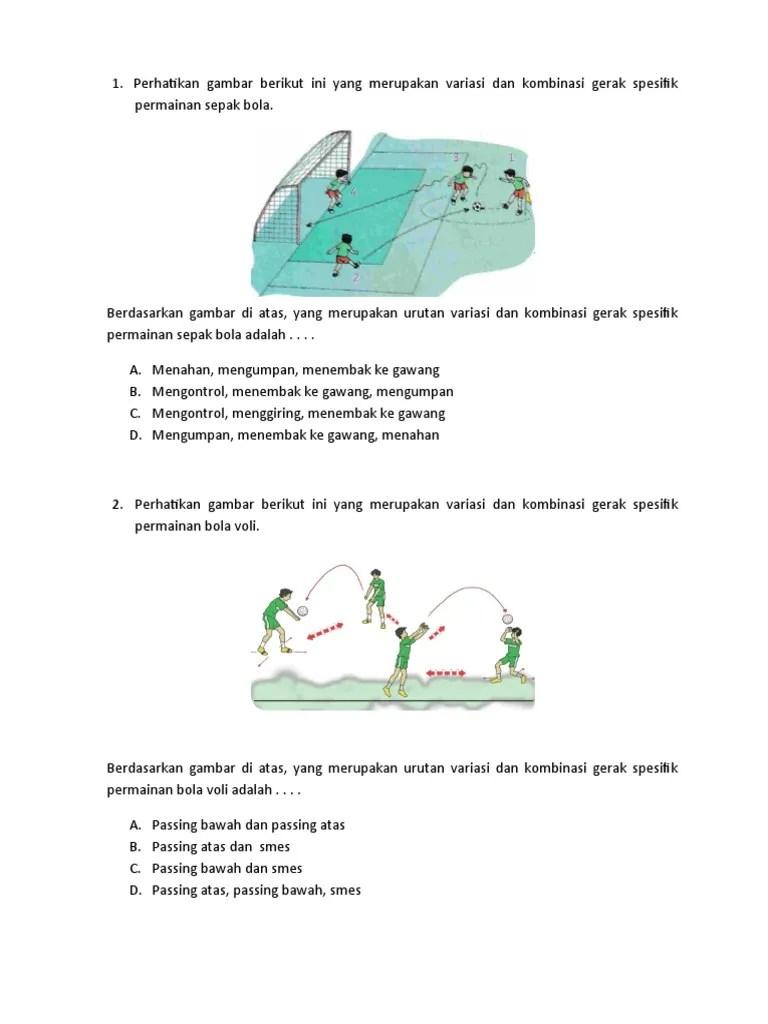 Di Bawah Ini Merupakan Gerak Spesifik Permainan Sepak Bola Kecuali : bawah, merupakan, gerak, spesifik, permainan, sepak, kecuali, Kisi-kisi, Kelas
