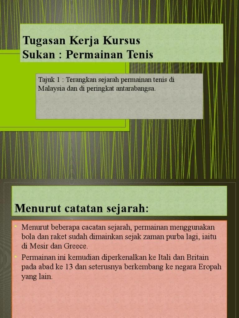 Sejarah Tenis : sejarah, tenis, Sejarah, Permainan, Tenis, Malaysia, Peringkat, Antarabangsa.