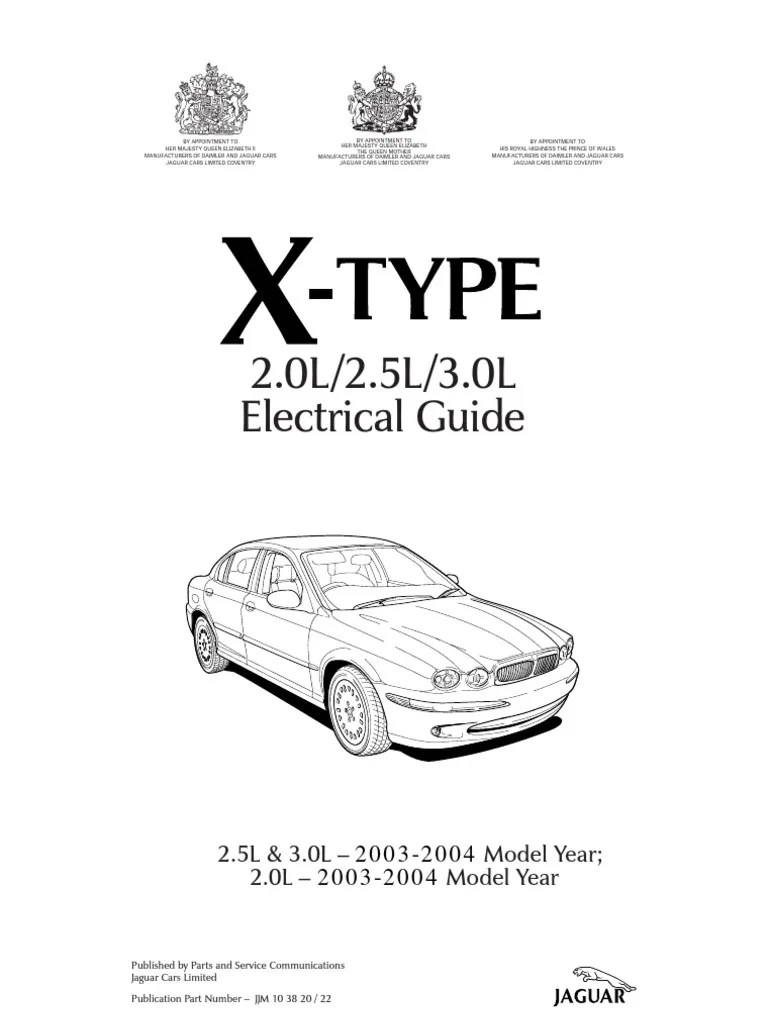 X type 2003 2004 elec guide need diagram 0f fuse