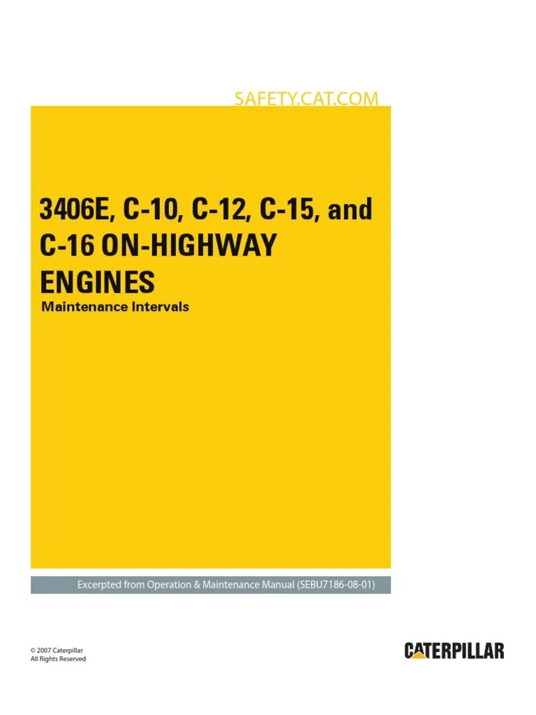 medium resolution of 3406e c 10 c 12 c 15 and c 16 on highway engines maintenance intervals battery electricity belt mechanical