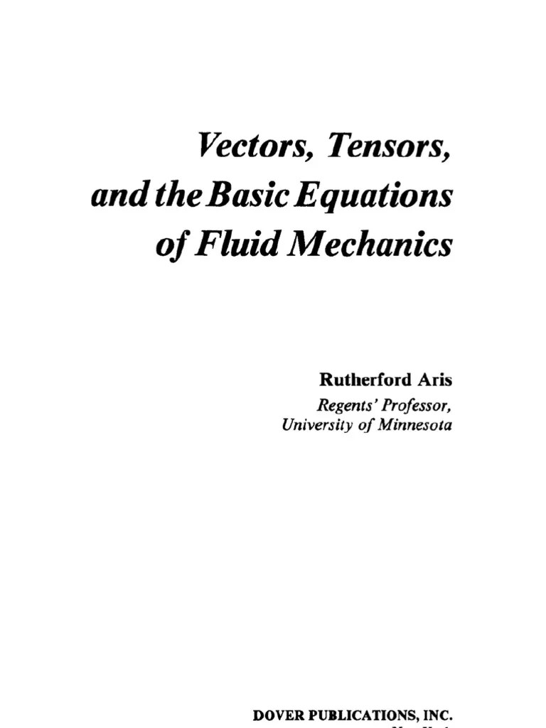 Aris R Vectors, Tensors, And the Basic Equations of Fluid