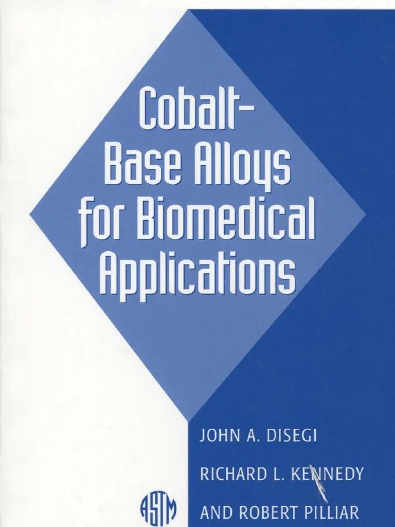 medium resolution of cobalt base alloys for bio medical applications astm special technical publication 1365 sintering wear