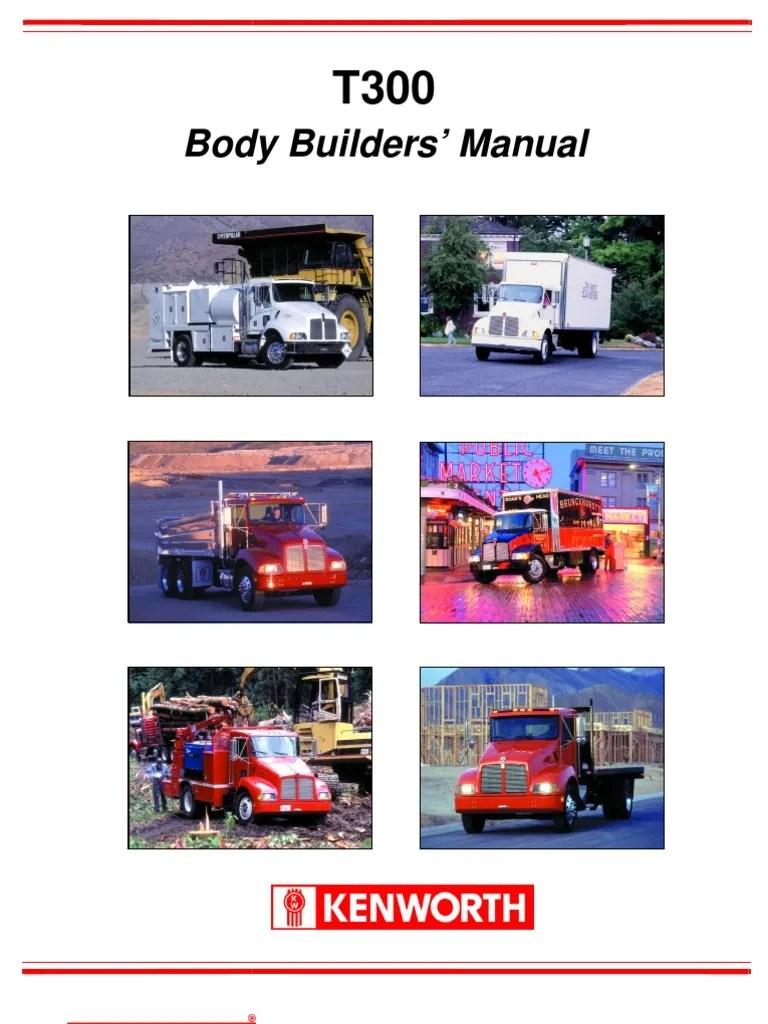 hight resolution of  t300 body builder manual welding kenworth t wiring diagram ac on kenworth radio wiring