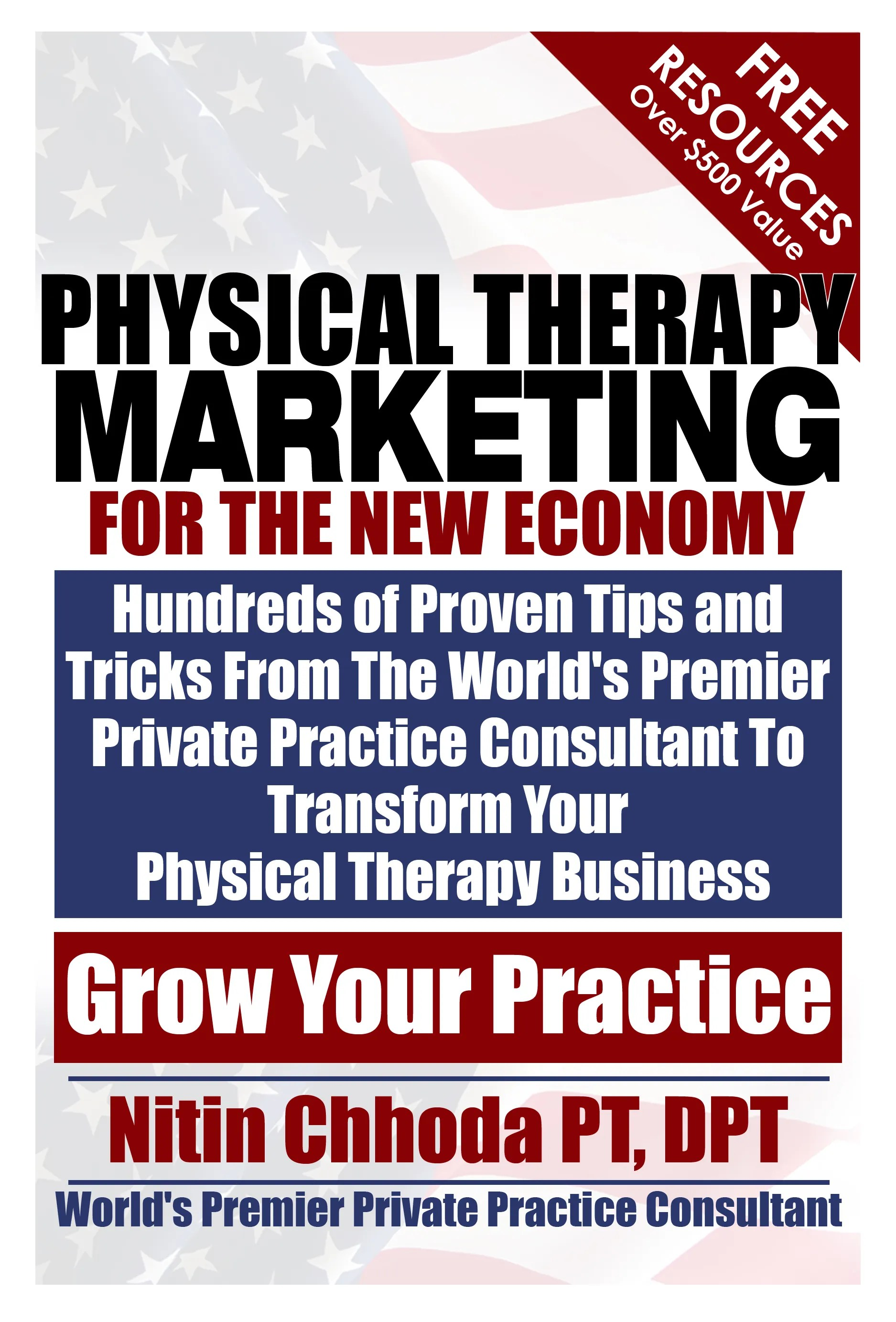 Physical Therapy Marketing For The New Economy by Nitin Chhoda  Read Online