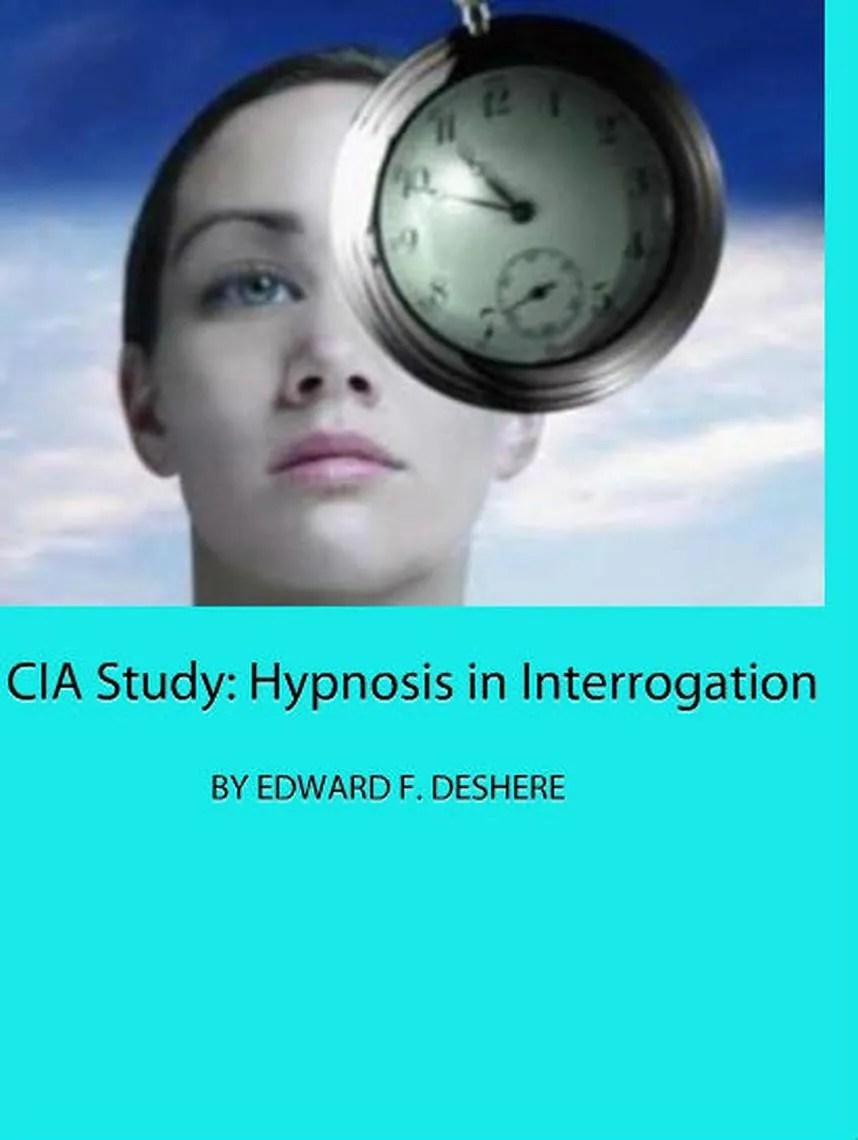Download Hypnosis in Interrogation (CIA Study)