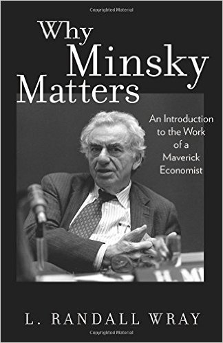 Dr. Randall Wray on Minsky