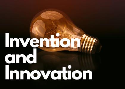 Creativity, Invention, innovation