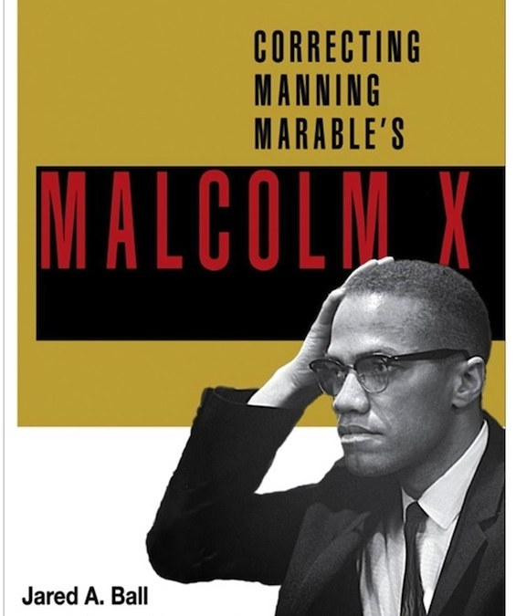 Malcolm X and The Politics of Historiography with Dr. Scot Brown