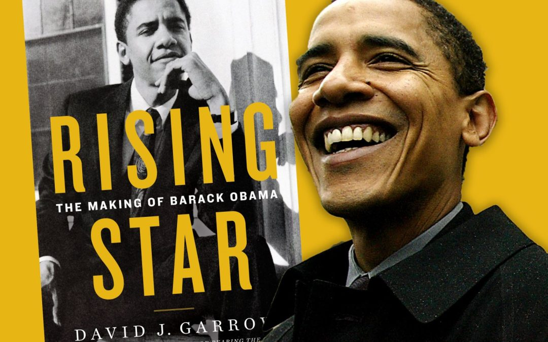 Rising Star: The Making of Barack Obama and the Limitations of Liberal Criticism