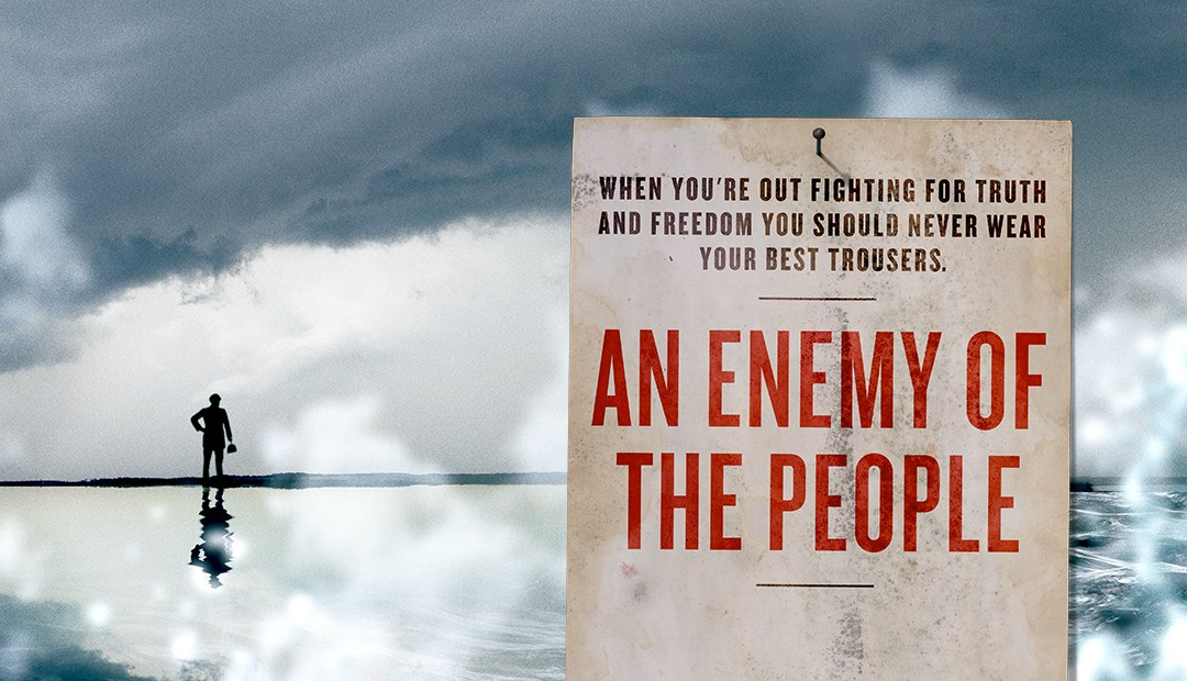 "A Closer Look At ""The Enemy of the People"""