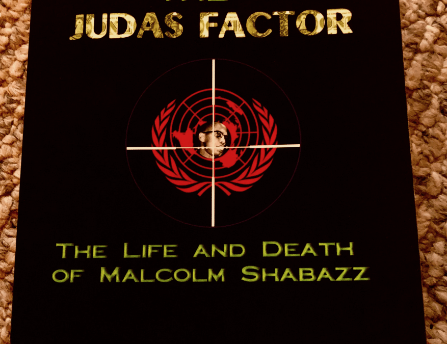 The Plot to Kill Malcolm X: Karl Evanzz and the 25th Anniversary of the Judas Factor