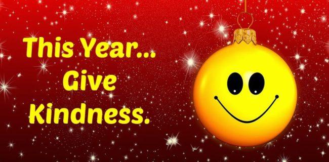 Kindness Christmas 2017   www.imjussayin.com