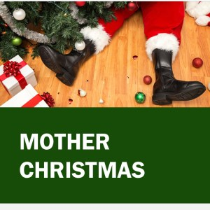 what's on mother christmas | www.imjussayin.com