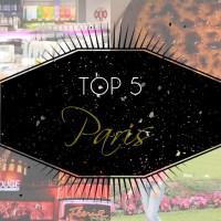 TOP 5: Paris!