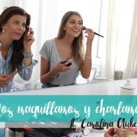 3 cosas para inspirarnos de Carolina Aubele | Nos maquillamos y charlamos
