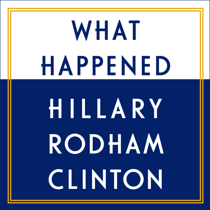 Book Reviews: What Happened by Hillary Clinton