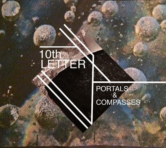 10th Letter - Portals & Compasses
