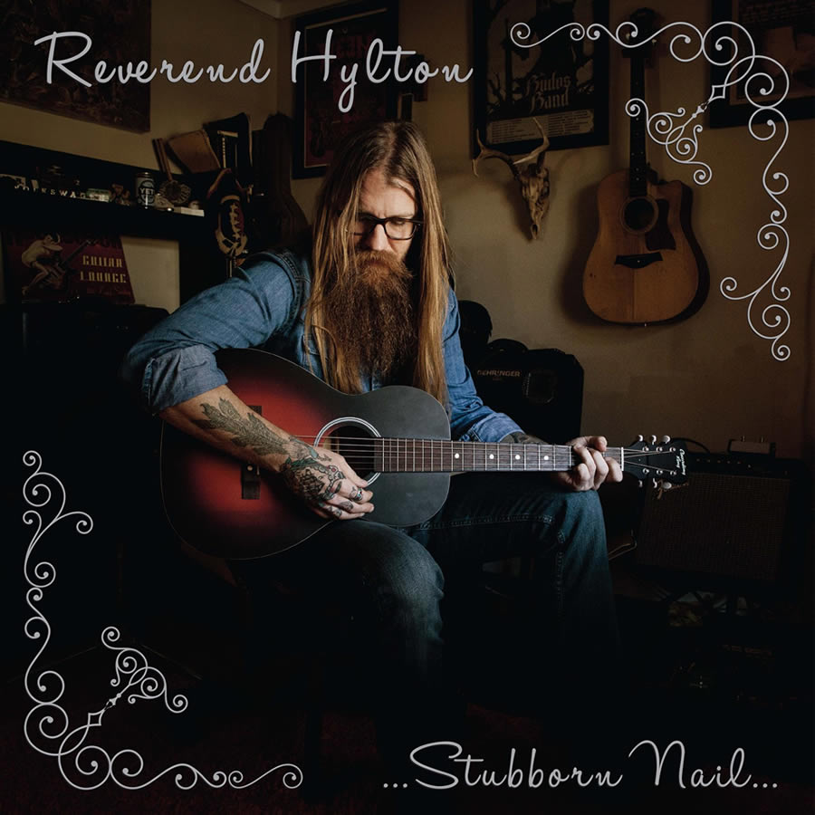 Reverend Hylton - Stubborn Nail