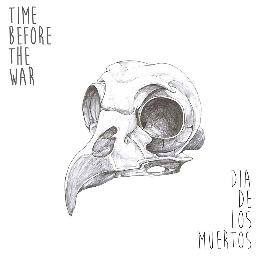 Time Before the War - Dia De Los Muertos