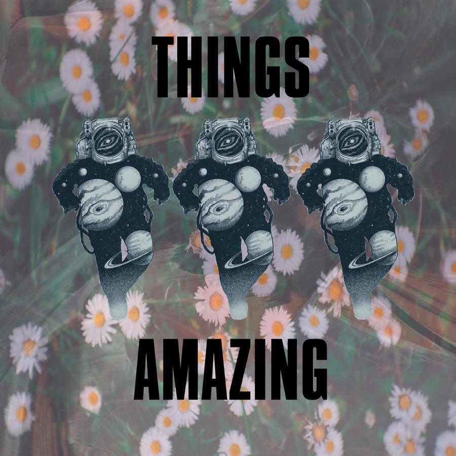 Things Amazing - Demos 2016-2017