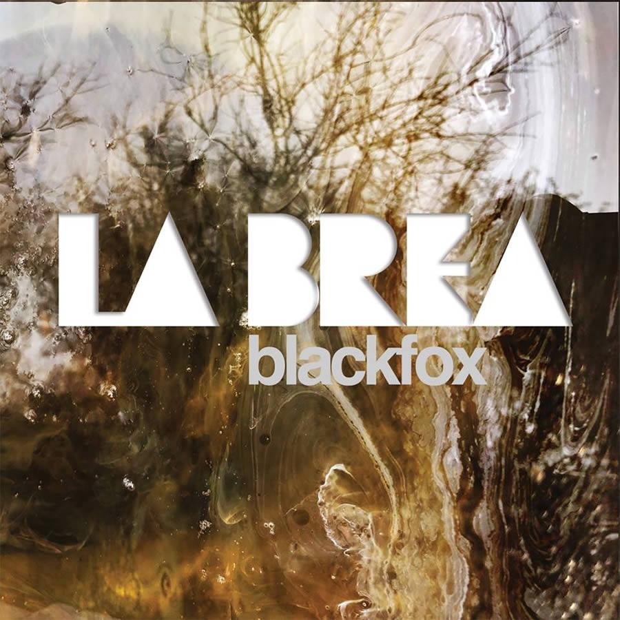 Blackfox - La Brea