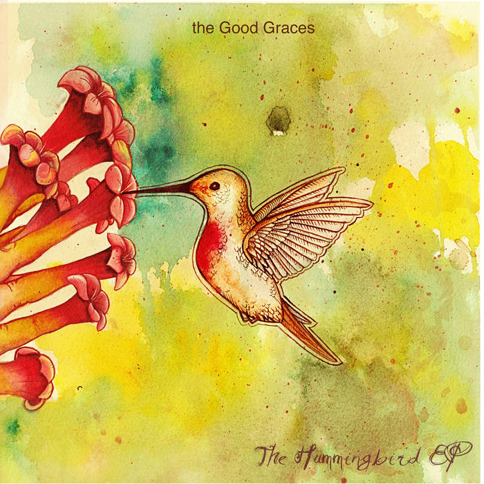 The Good Graces - The Hummingbird EP