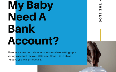 Does My Baby Need A Savings Account?