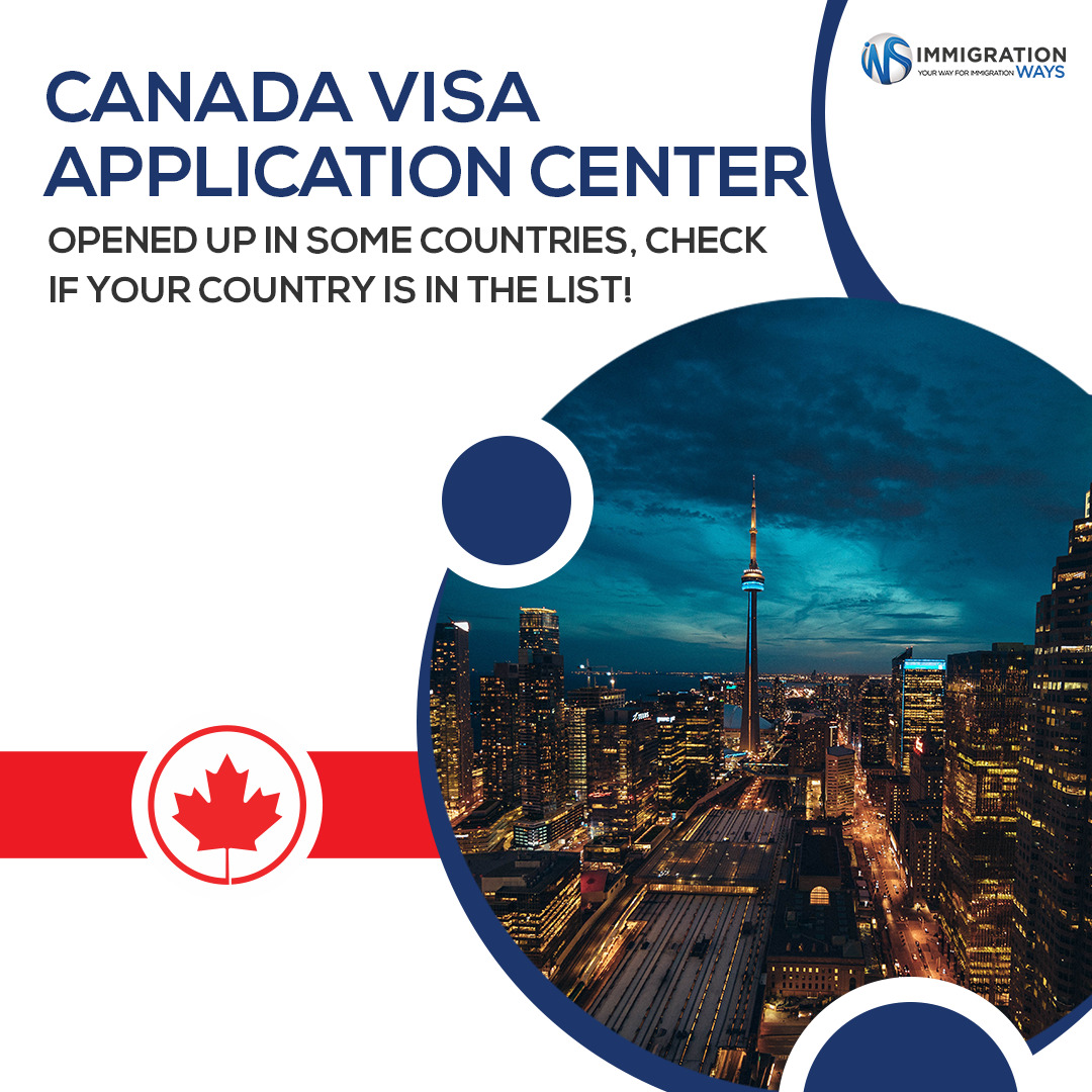 Canada Visa Application Services Are Being Resumed Immigration Ways