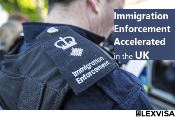 Immigration Enforcement Accelerated in the UK