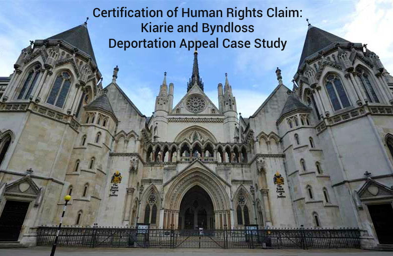 Certification of Human Rights Claim: Kiarie and Byndloss Deportation Appeal Case Study