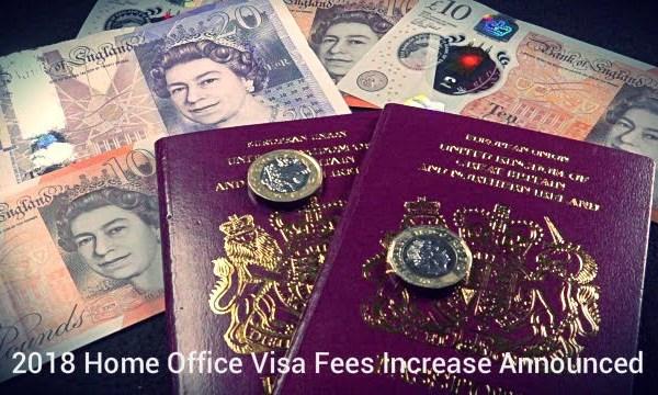 2018 Home Office Visa Fees Increase Announced
