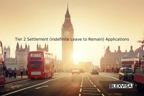Tier 2 Settlement (Indefinite Leave to Remain) Applications