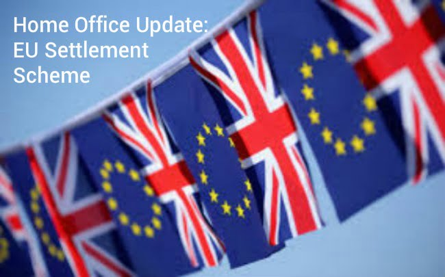 Home Office Update: EU Settlement Scheme