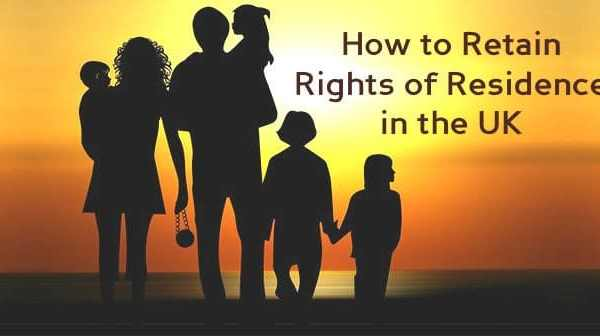 How to Retain Rights of Residence in the UK