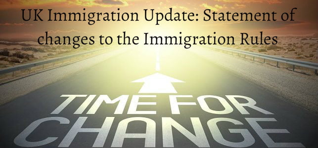 UK Immigration Update: Statement of changes to the