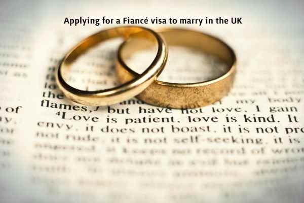 Applying for a Fiance visa to marry in the UK